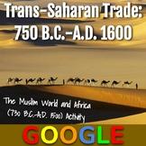 Interactive Map: Africa's Trans-Saharan Trade