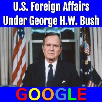 Interactive Map: U.S. Foreign Affairs Under George H.W. Bush
