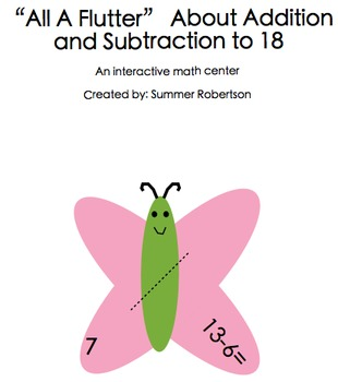 Interactive Math Center- Addition and Subtraction to 18