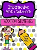 Interactive Math Journal--ADDITION STRATEGIES