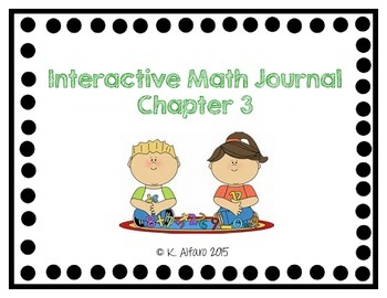 Interactive Math Journal - No Prep (GoMath-1st Grade) Chapter 3