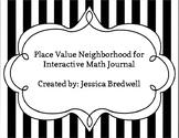 Interactive Math Journal Place Value Neighborhood