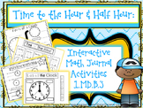 Interactive Math Journal: Time to the Hour & Half Hour!