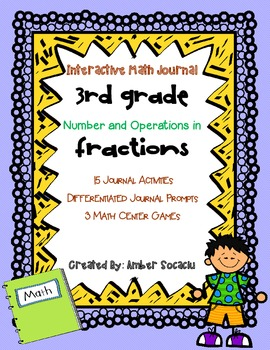 Interactive Math Journal for 3rd Grade - Numbers and Operations - Fractions