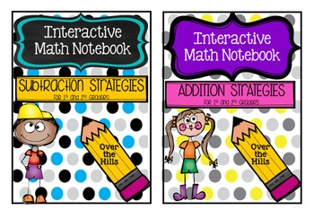 Interactive Math Journals Bundle--ADDITION/SUBTRACTION STRATEGIES