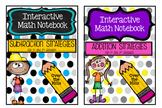 Interactive Math Journals Bundle--ADDITION/SUBTRACTION STRATEGIES