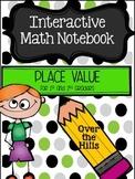 Interactive Math Journals--PLACE VALUE