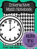 Interactive Math Journals--TELLING TIME