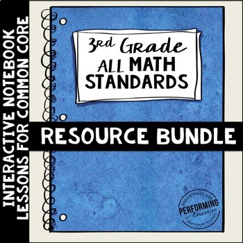 Interactive Math Notebook ALL 3rd Grade Common Core Standa