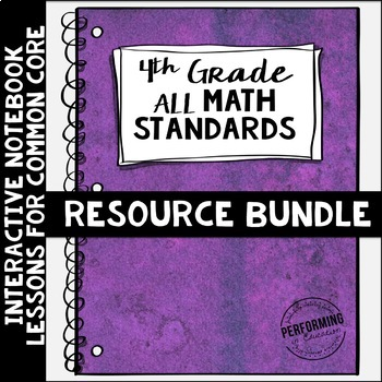 Interactive Math Notebook ALL 4th Grade Common Core Standa
