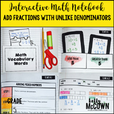 Interactive Math Notebook: Adding Fractions with Unlike De