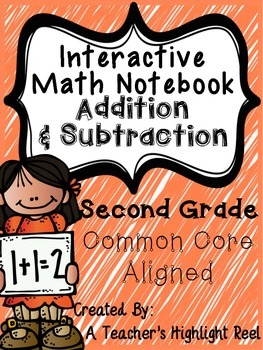 Interactive Math Notebook Addition & Subtraction - Second Grade
