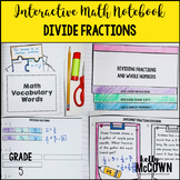 Interactive Math Notebook: Dividing Fractions {Grade 5}