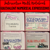 Interactive Math Notebook: Equivalent Numerical Expressions {Grade 6}