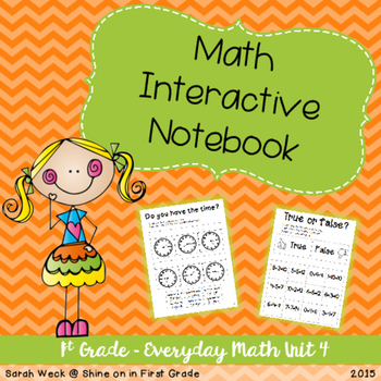 Interactive Math Notebook: First Grade Everyday Math Unit 4