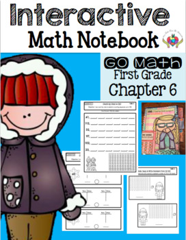 Interactive Math Notebook First Grade Go Math Chapter 6
