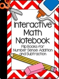 Interactive Math Notebook: Flip Books for Number Sense: Addition and Subtraction
