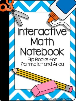 Interactive Math Notebook: Flip Books for Perimeter and Area