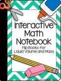 Interactive Math Notebook: Flipbooks for Liquid Volume and Mass