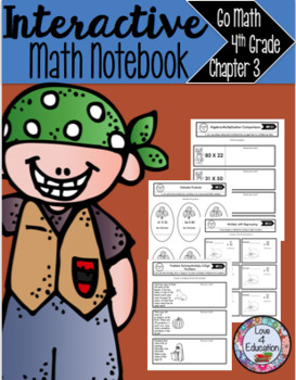 Interactive Math Notebook Go Math 4th Grade Chapter 3