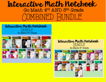 Interactive Math Notebook Go Math 4th and 5th Grade BUNDLE COMBINED