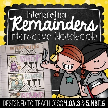 Interactive Math Notebook - Interpreting Remainders {FREEBIE}