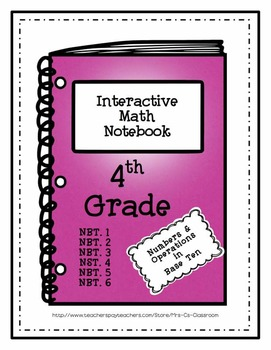 Interactive Math Notebook / Journal - 4th Grade - (Numbers and Operations)