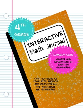 Interactive Math Journal Kit: 4th Grade Common Core NBT Standards