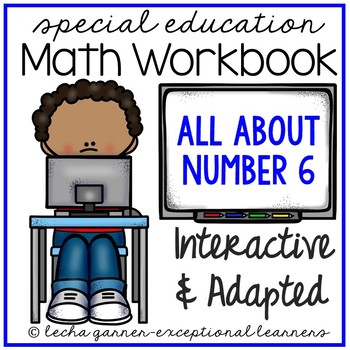 Interactive Math Notebook Number 6 for Special Education