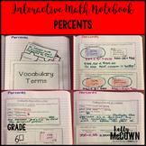 Interactive Math Notebook: Percents {Grade 6}