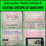Interactive Math Notebook: Solving Systems of Linear Equations {Grade 8}