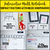 Interactive Math Notebook: Subtract Fractions with Unlike