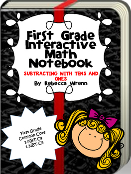 Interactive Math Notebook Subtracting WIth Tens and Ones
