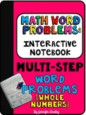 Interactive Math Notebook: Word Problems {Multi Step: Whole Numbers}