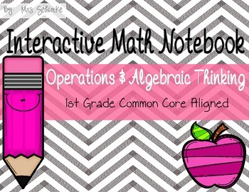 Interactive Math Notebook for 1st Graders: Operations and Algebraic Thinking