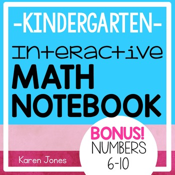 Interactive Math Notebook for Kindergarten {BONUS: Numbers 6-10}