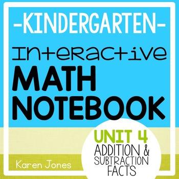 Interactive Math Notebook for Kindergarten {Unit 4: Additi