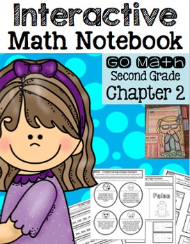 Interactive Math Notebook for Second Grade Go Math Chapter 2