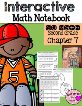 Interactive Math Notebook for Second Grade Go Math Chapter 7