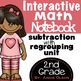 Addition & Subtraction with Regrouping Second Grade Math Notebook Bundle