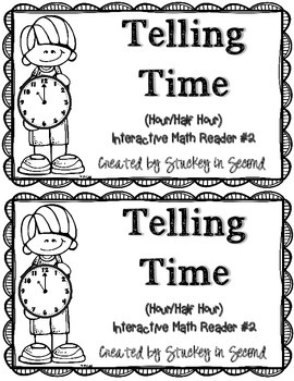 Interactive Math Reader #2-- Telling Time (Hour/Half Hour)