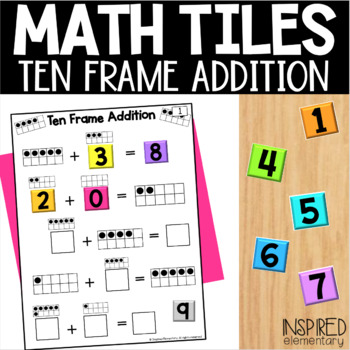 Interactive Math Tiles: Ten Frame Addition by Inspired Elementary