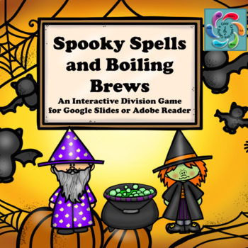 Interactive Math game-Google Slides/PDF-Division Spooky Spells & Boiling Brews
