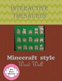 Interactive Minecraft Style Thesaurus Word Wall