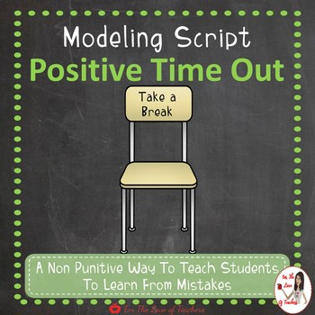 Interactive Modeling Script- Positive Time Out