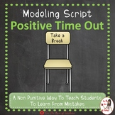 Modeling Script- Positive Time Out