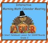 Interactive Morning Math Calendar Meeting SMARTBoard for November Common Core