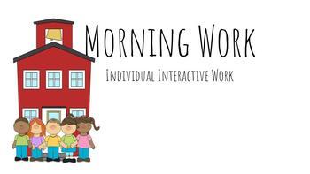 Interactive Morning Work -No Prep!