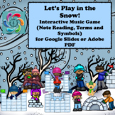 Interactive Music Game Google slides-Let's Play in the Snow distance learning