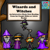 Interactive Music Note Reading game-Google Slides/Adobe PDF-Wizards and Witches